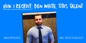 linkedin inmail sourcing with ben white