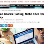Big Job Boards Hurting, Niche Sites Here to Stay
