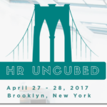 New Event- HR Uncubed Conference in Brooklyn on April 27 & 28, 2017