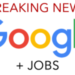 Breaking news: Google Testing Job Listings in Search Results
