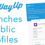 New Sites to Source: WayUp Launches Public Profiles