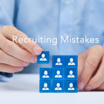 6 Recruiting Mistakes That Keep Talent Away From Your Company