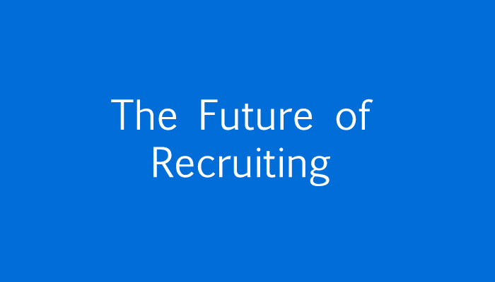 future of recruiting