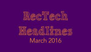 recruiting technology headlines
