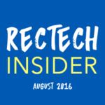 RecTech Insider for August