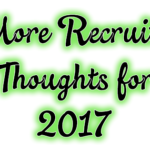 More Recruiting Thoughts for 2017