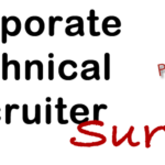 Survey for Corporate Technical Recruiters – Please Take