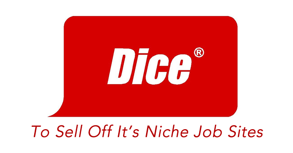 Dice To Sell Its Niche Job Sites