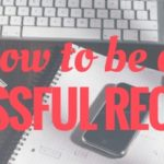 How To Be A Successful Recruiter