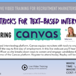 Free Webinar: Tips & Tricks for Text-based Interviewing and Recruiting Success
