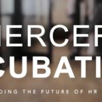 New #HRtech Incubator Launched by Mercer