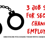 3 second chance job sites for people with criminal records