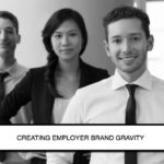 How To Build Meaningful Employer Brand Gravity
