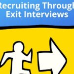 Top 5 Ways to Enhance your Recruiting with Exit Interviews