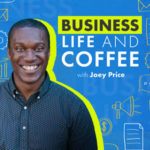 186 – How to Spend Your Time at Work, Ft. Joey Price