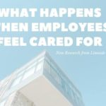 What happens when employees feel cared for