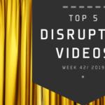Top 5 Most Viewed DisruptHR Videos: October 28 – November 3, 2019