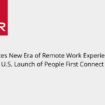 MHR International Introduces a New Era of Remote Work Experience With U.S. Launch of People First Connect