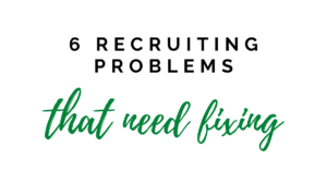 recruiting problems that need fixing