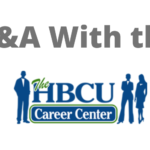 Q&A with the HBCU Career Center