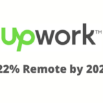 Upwork: 22% of American Workforce Will Be Remote by 2025